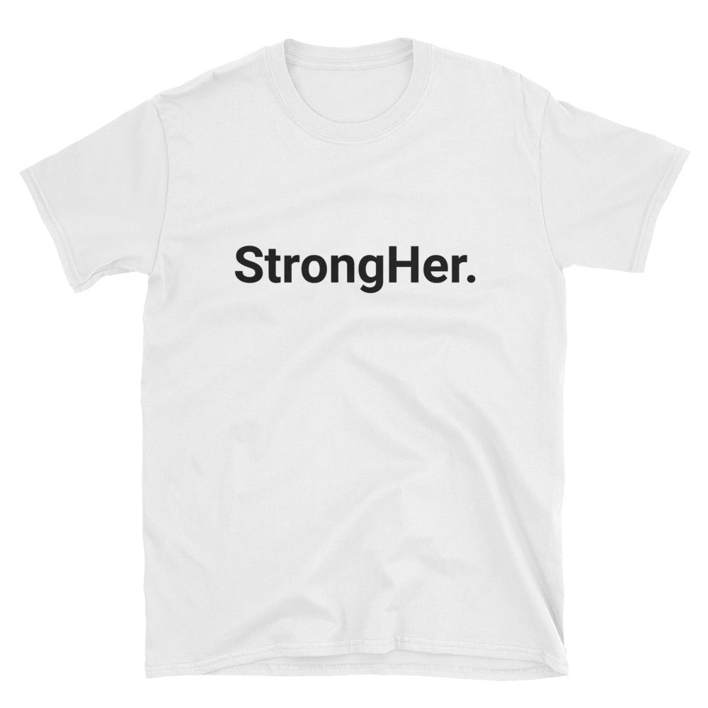 StrongHer. (White) Unisex T-Shirt