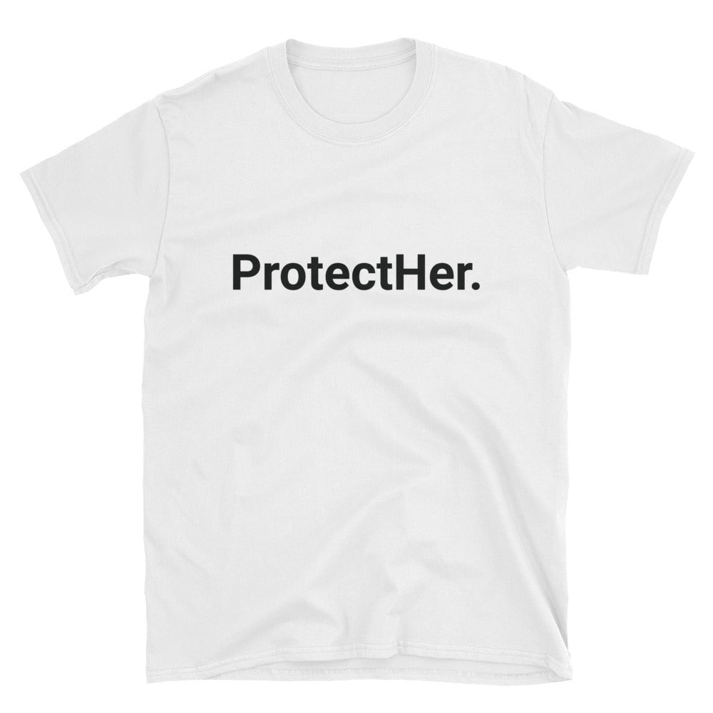 ProtectHer. (White) Unisex T-Shirt
