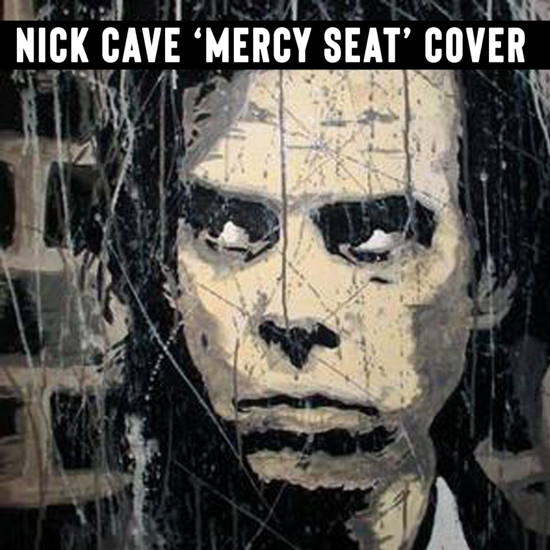 Mercy Seat - Nick Cave Cover - Digital Download