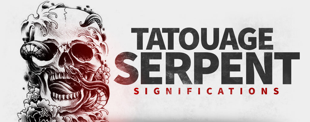 Significations du Tatouage Serpent
