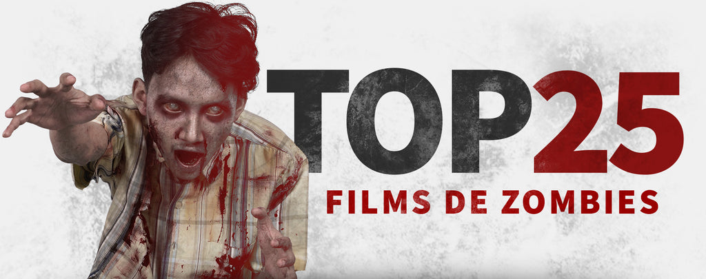 Top 25 des Films de Zombies