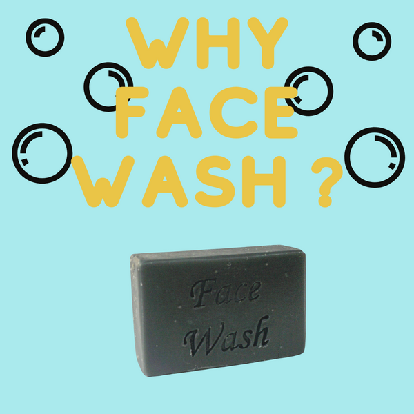 Why Face Wash ?