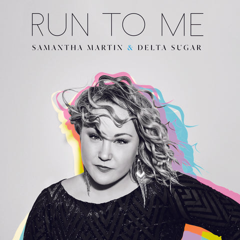LIMITED EDITION Samantha Martin & Delta Sugar - Run To Me VINYL + CD +Download Card