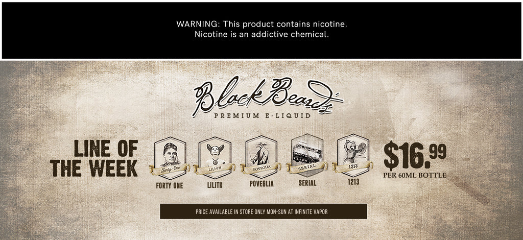 Liquid Line of the Week - Black Beards