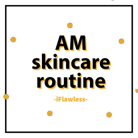 AM Routine Skincare iFlawless