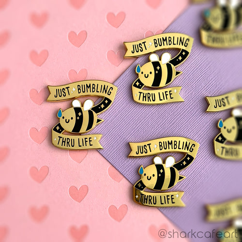 Just Bumbling Thru Life Pin