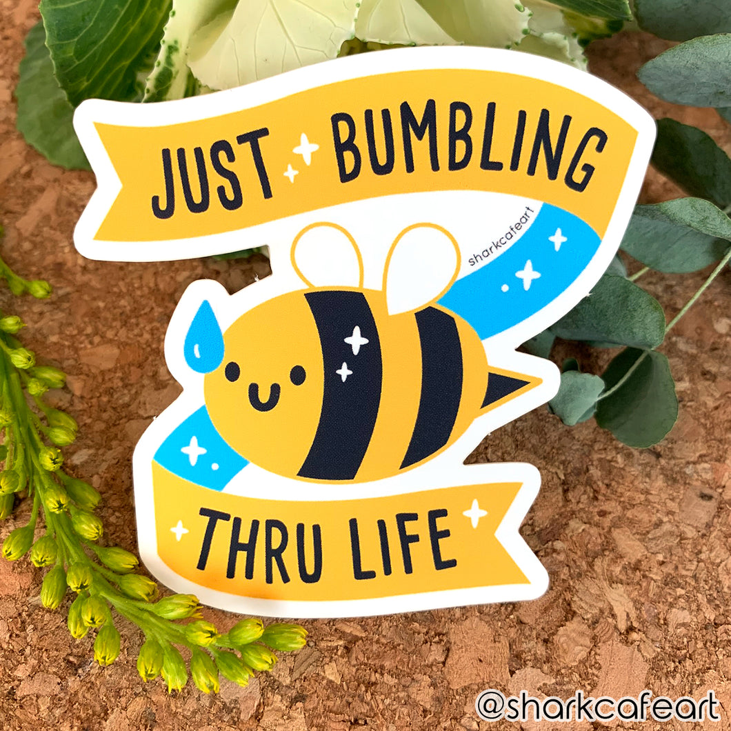 Just Bumbling Thru Life MATTE VINYL Sticker