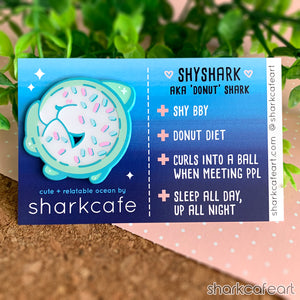 Relatable Shark : Donut Shark | Shyshark Pin
