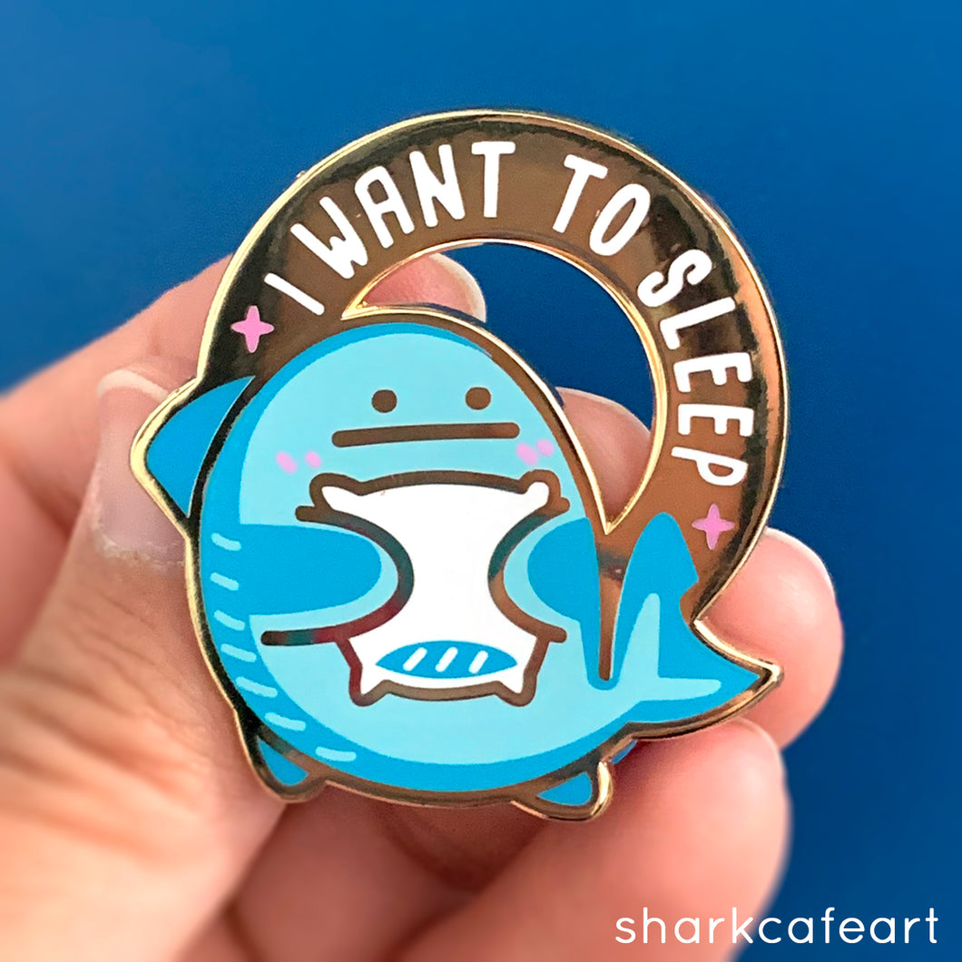 Relatable Shark : I Want To Sleep | Pacific Sleeper Shark Pin