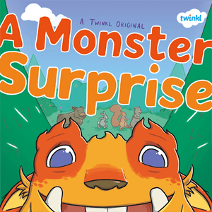 A Monster Surprise (3-7s)