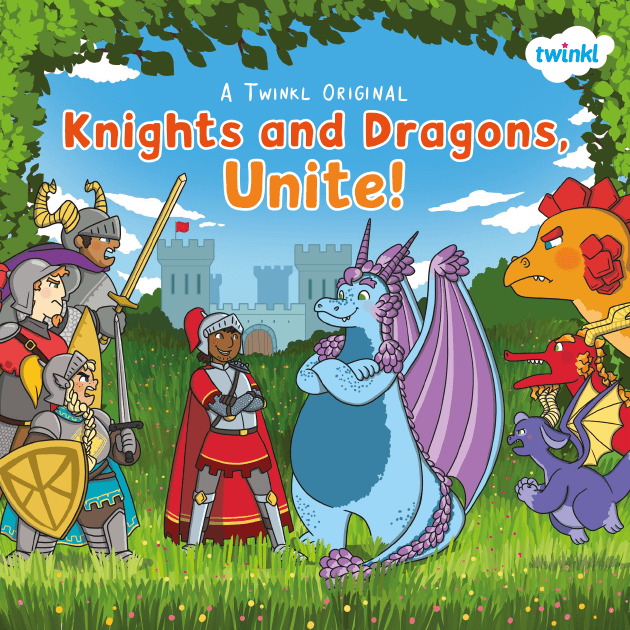 Knights and Dragons, Unite! (3-7s)