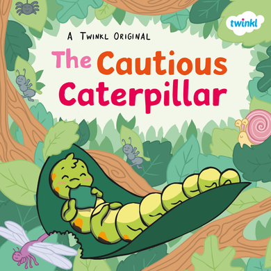 The Cautious Caterpillar