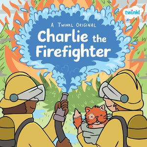 Charlie the Firefighter