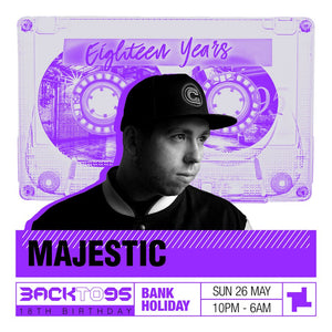 BACKTO95 18TH BIRTHDAY AT FABRIC - MAJESTIC