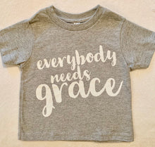 "Load image into Gallery viewer, Toddlers fine Jersey T-shirt ""Everybody Needs Grace"" in Heather Gray"