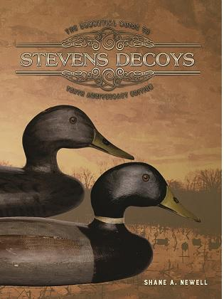 The Essential Guide To Stevens Decoys  (Hardcover Collector's Edition 2014) with Free Shipping