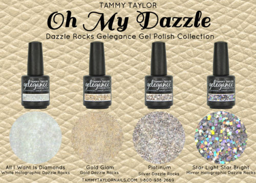 "Tammy Taylor Nails -  ""OH MY DAZZLE!""  COLLECTION GEL POLISH COLORS"