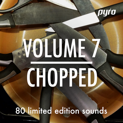 pyro audio volume 7 chopped for mpc maschine fl studio ableton live daw beat making sample pack