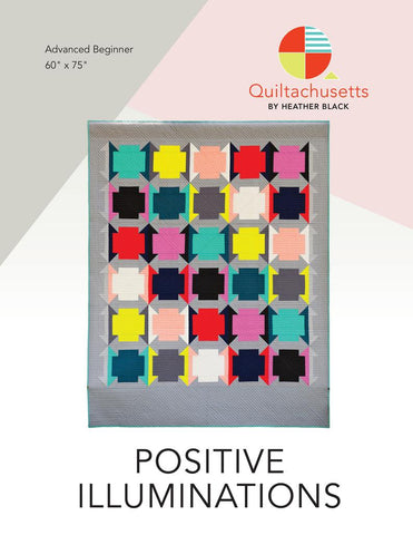 Positive Illuminations Quilt Pattern (PDF)