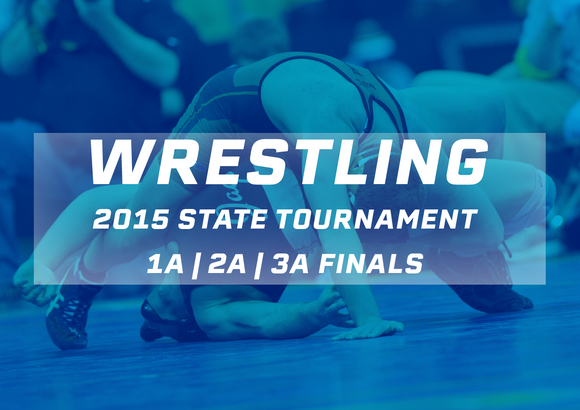 2015 Wrestling Finals (Class 1A, 2A, 3A) - Digital Download