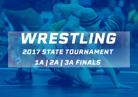 2017 Wrestling Finals (Classes 1A, 2A, 3A) - Digital Download