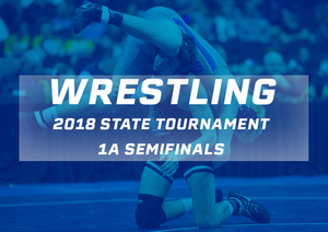 2018 Wrestling Class 1A Semifinals - Digital Download