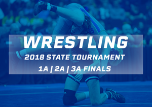 2018 Wrestling Finals (Classes 1A, 2A, 3A) - Digital Download