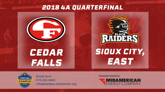 2018 Basketball Class 4A Quarterfinal (Cedar Falls vs. Sioux City, East) - Digital Download