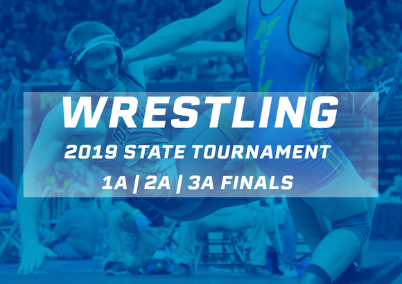 2019 Wrestling Finals (Classes 1A, 2A, 3A) Digital Download