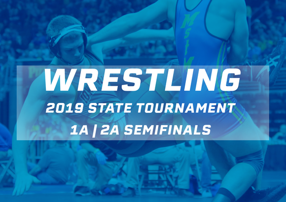 2019 Wrestling Class 1A & 2A Semifinals Digital Download