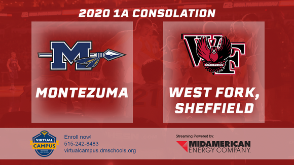 2020 Basketball Class 1A Consolation (Montezuma vs. West Fork, Sheffield) Digital Download
