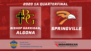 2020 Basketball Class 1A Quarterfinal (Bishop Garrigan, Algona vs. Springville) Digital Download