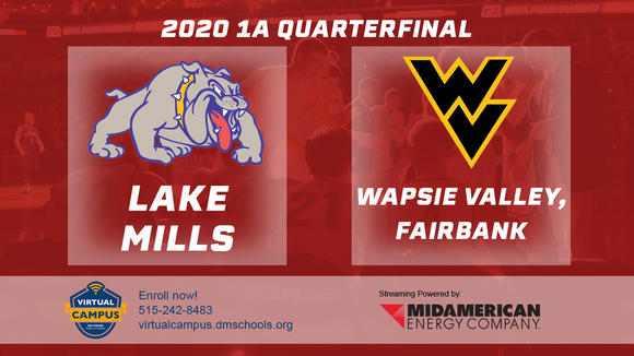 2020 Basketball Class 1A Quarterfinal (Lake Mills vs. Wapsie Valley, Fairbank) Digital Download