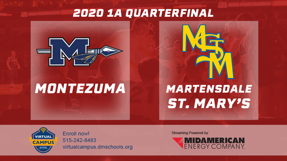 2020 Basketball Class 1A Quarterfinal (Montezuma vs. Martensdale St. Marys) Digital Download
