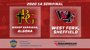 2020 Basketball Class 1A Semifinal (Bishop Garrigan, Algona vs. West Fork, Sheffield) Digital Download