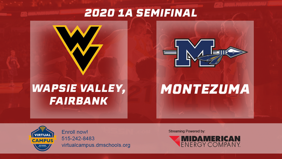 2020 Basketball Class 1A Semifinal (Wapsie Valley, Fairbank vs. Montezuma) Digital Download