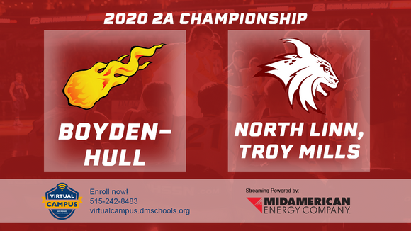 2020 Basketball Class 2A Championship (Boyden-Hull vs. North Linn, Troy Mills) - Digital Download