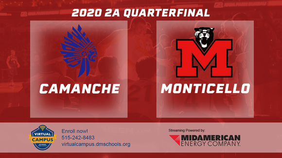 2020 Basketball Class 2A Quarterfinal (Camanche vs. Monticello) Digital Download