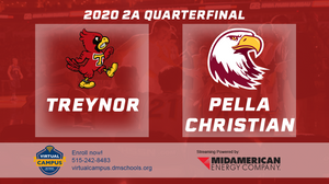 2020 Basketball Class 2A Quarterfinal (Treynor vs. Pella Christian) Digital Download
