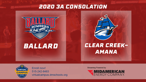 2020 Basketball Class 3A Consolation (Ballard vs. Clear Creek-Amana) Digital Download