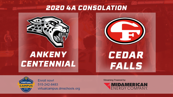 2020 Basketball Class 4A Consolation (Ankeny Centennial vs. Cedar Falls) - Digital Download