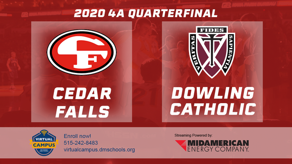 2020 Basketball Class 4A Quarterfinal (Cedar Falls vs. Dowling Catholic, West Des Moines) Digital Download
