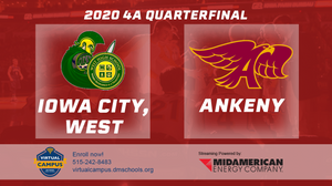 2020 Basketball Class 4A Quarterfinal (Iowa City, West vs. Ankeny) Digital Download