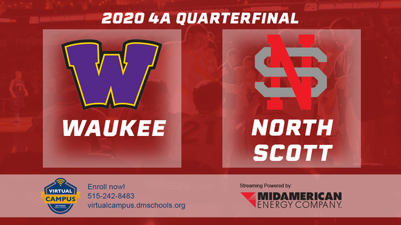 2020 Basketball Class 4A Quarterfinal (Waukee vs. North Scott, Eldridge) Digital Download