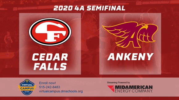 2020 Basketball Class 4A Semifinal (Cedar Falls vs. Ankeny) Digital Download
