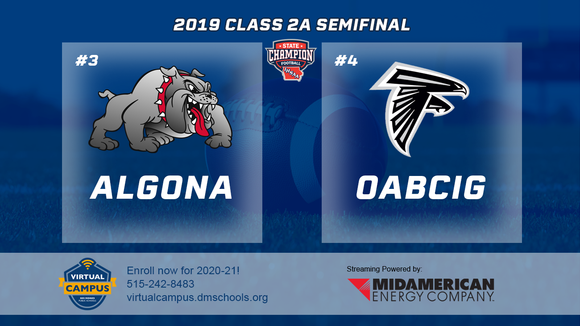 2019 Football Class 2A Semifinal (Algona vs. OABCIG) Digital Download