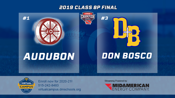 2019 Football 8-Player Championship (Audubon vs. Don Bosco, Gilbertville) Digital Download