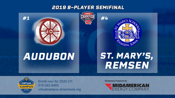 2019 Football 8-Player Semifinal (Audubon vs. St. Mary's, Remsen) Digital Download