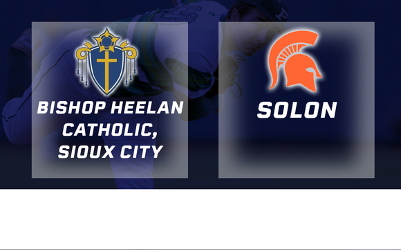 2018 Baseball Class 3A Quarterfinal (Bishop Heelan Catholic, Sioux City vs. Solon) - Digital Download