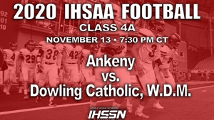 2020 Class 4A State Football Semifinal (Ankeny vs. Dowling Catholic) - Flash Drive